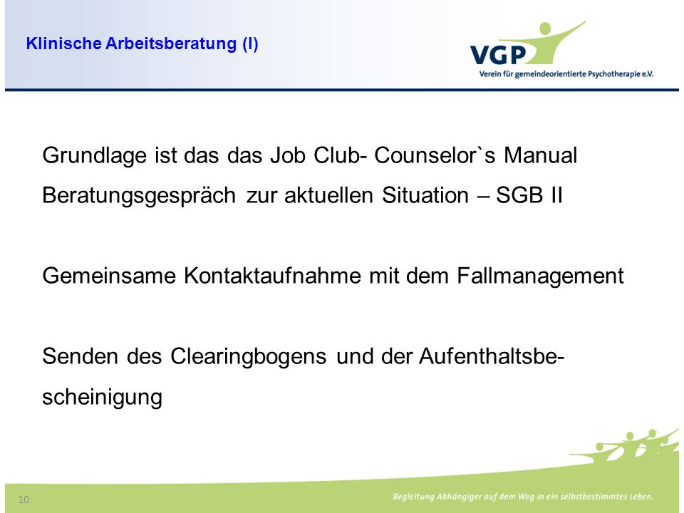 Grundlage ist das das Job Club- Counselor`s Manual