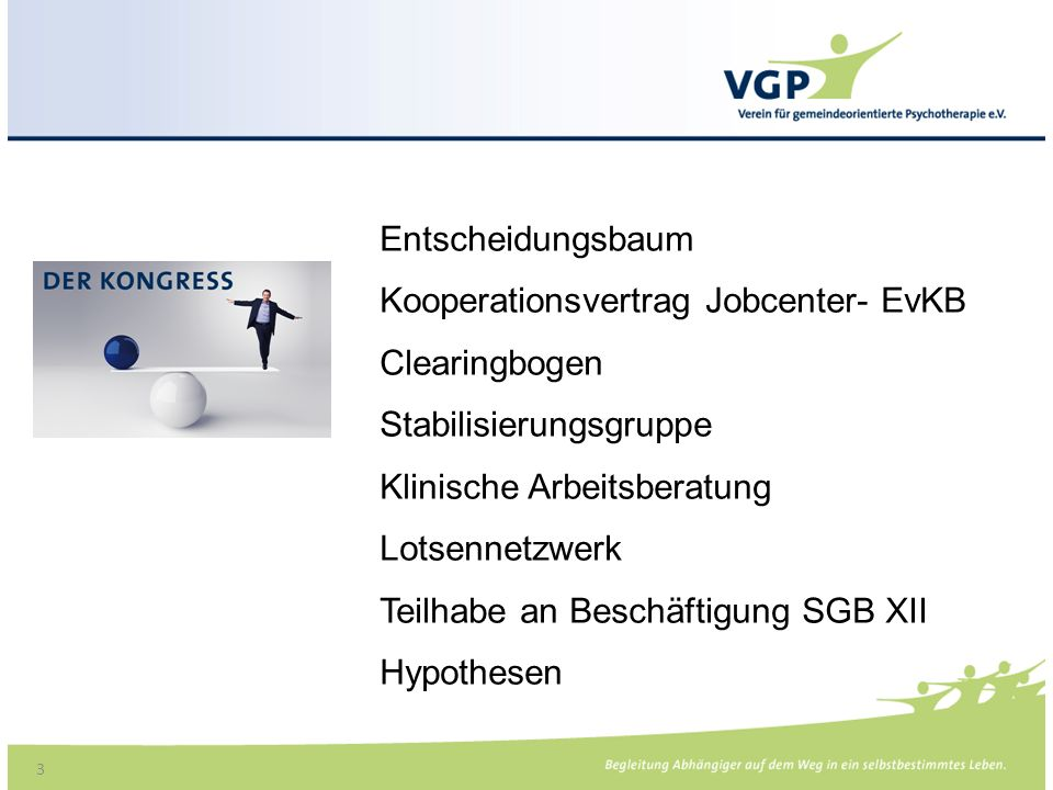 Entscheidungsbaum Kooperationsvertrag Jobcenter- EvKB. Clearingbogen. Stabilisierungsgruppe. Klinische Arbeitsberatung.