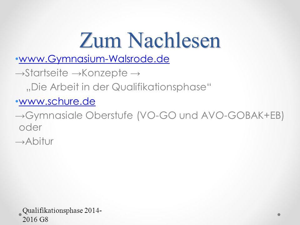 Zum Nachlesen www.Gymnasium-Walsrode.de →Startseite →Konzepte →