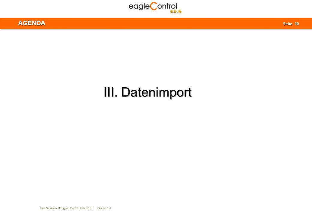 AGENDA III. Datenimport