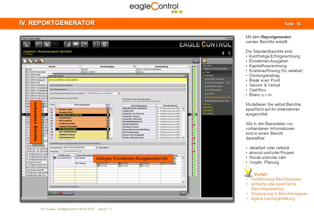 IV. REPORTGENERATOR Mit dem Reportgenerator werden Berichte erstellt.