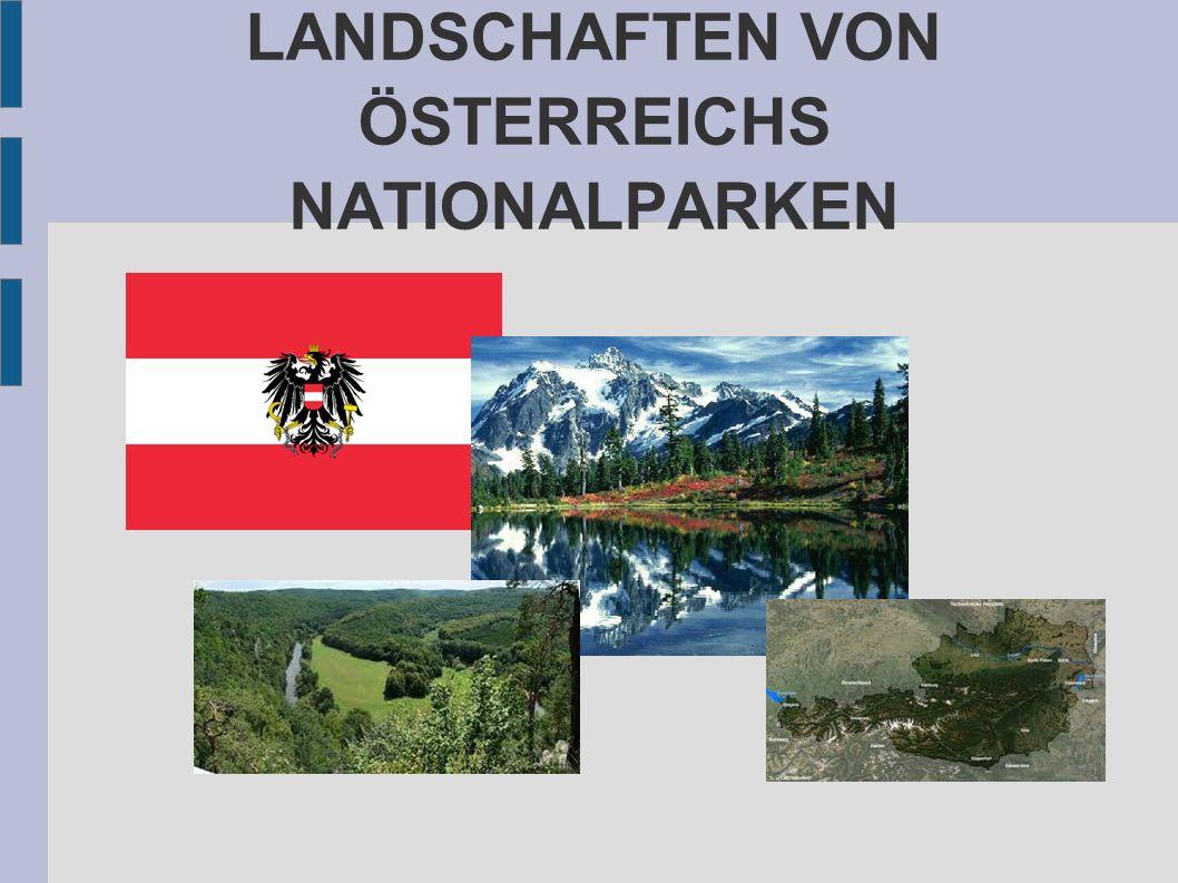 LANDSCHAFTEN VON ÖSTERREICHS NATIONALPARKEN