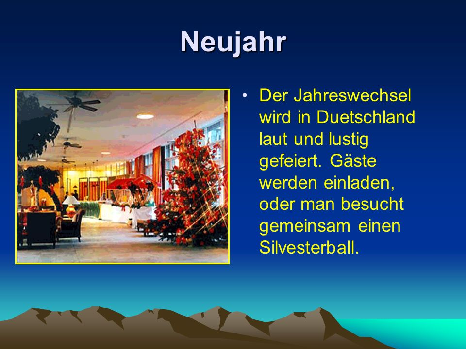 Neujahr Der Jahreswechsel wird in Duetschland laut und lustig gefeiert.