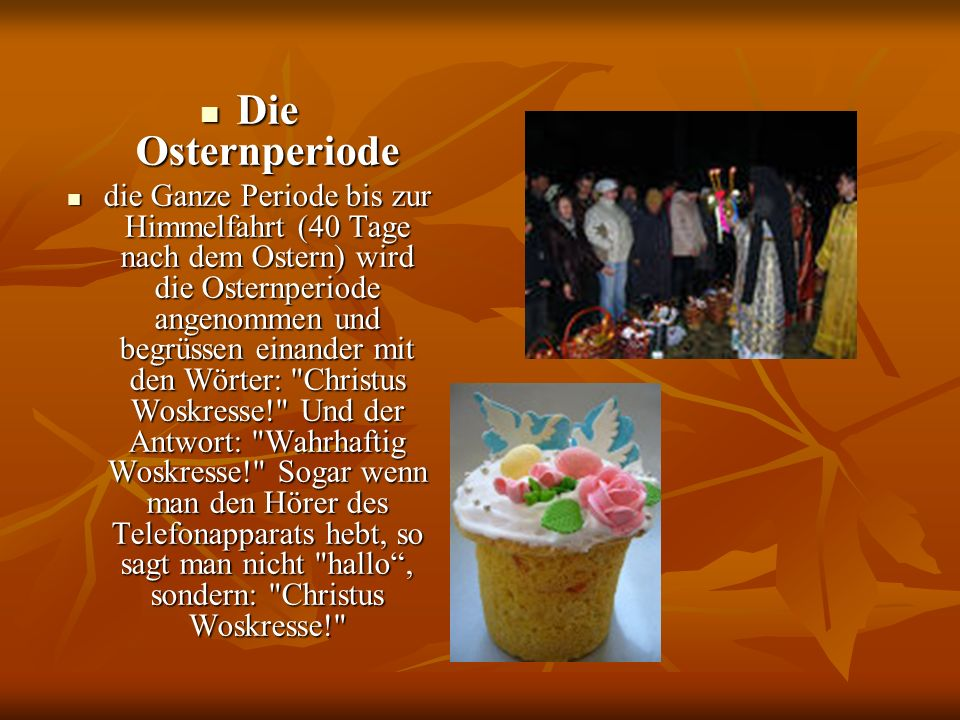 Die Osternperiode