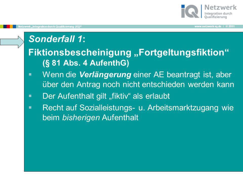 """Fiktionsbescheinigung """"Fortgeltungsfiktion (§ 81 Abs. 4 AufenthG)"""