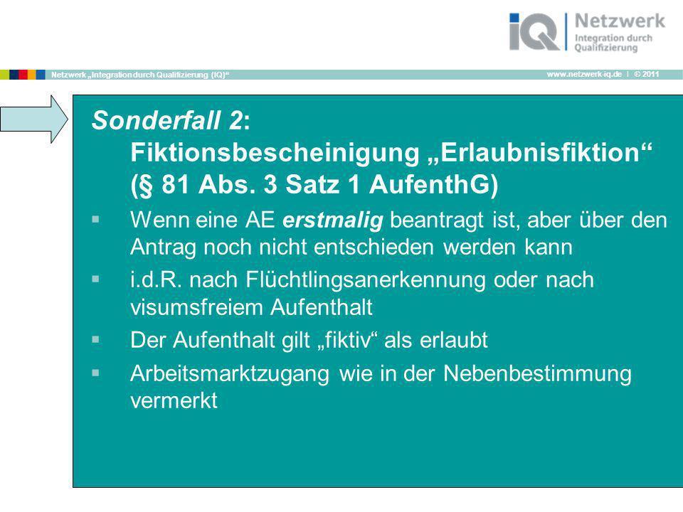 "Sonderfall 2: Fiktionsbescheinigung ""Erlaubnisfiktion (§ 81 Abs"