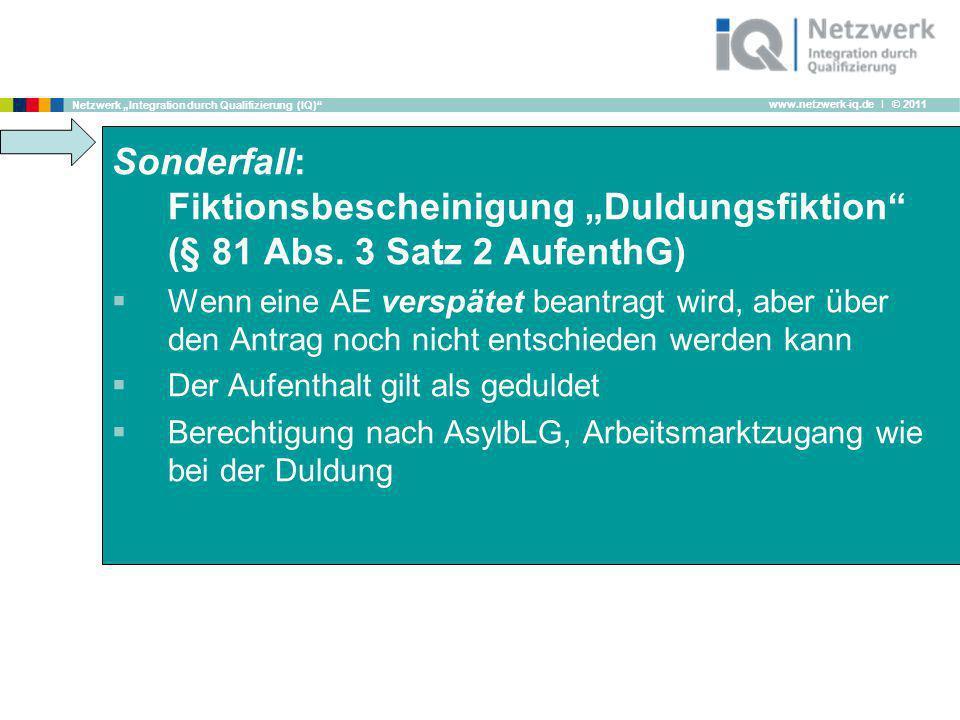 """Sonderfall: Fiktionsbescheinigung """"Duldungsfiktion (§ 81 Abs"""