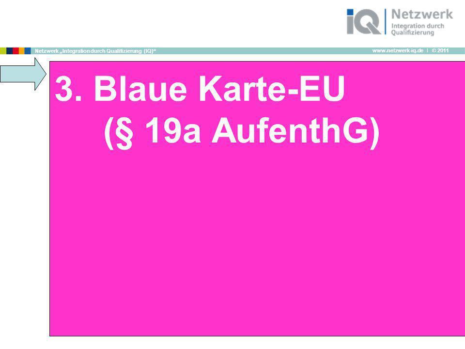 3. Blaue Karte-EU (§ 19a AufenthG)
