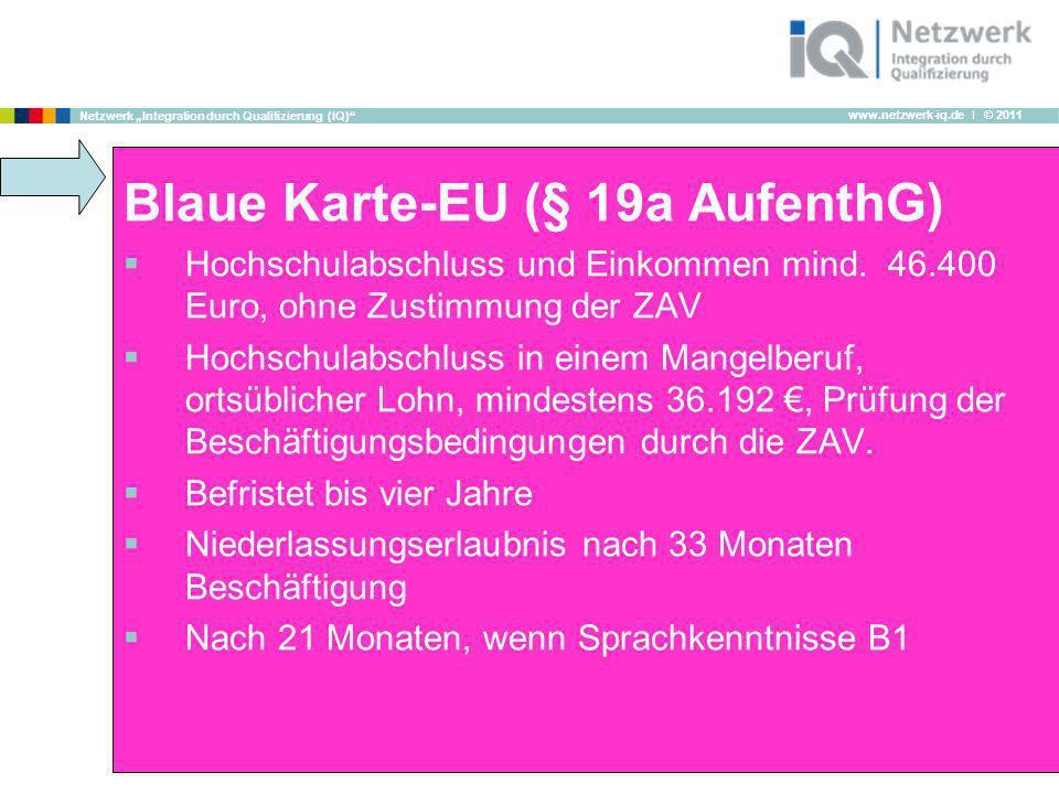 Blaue Karte-EU (§ 19a AufenthG)