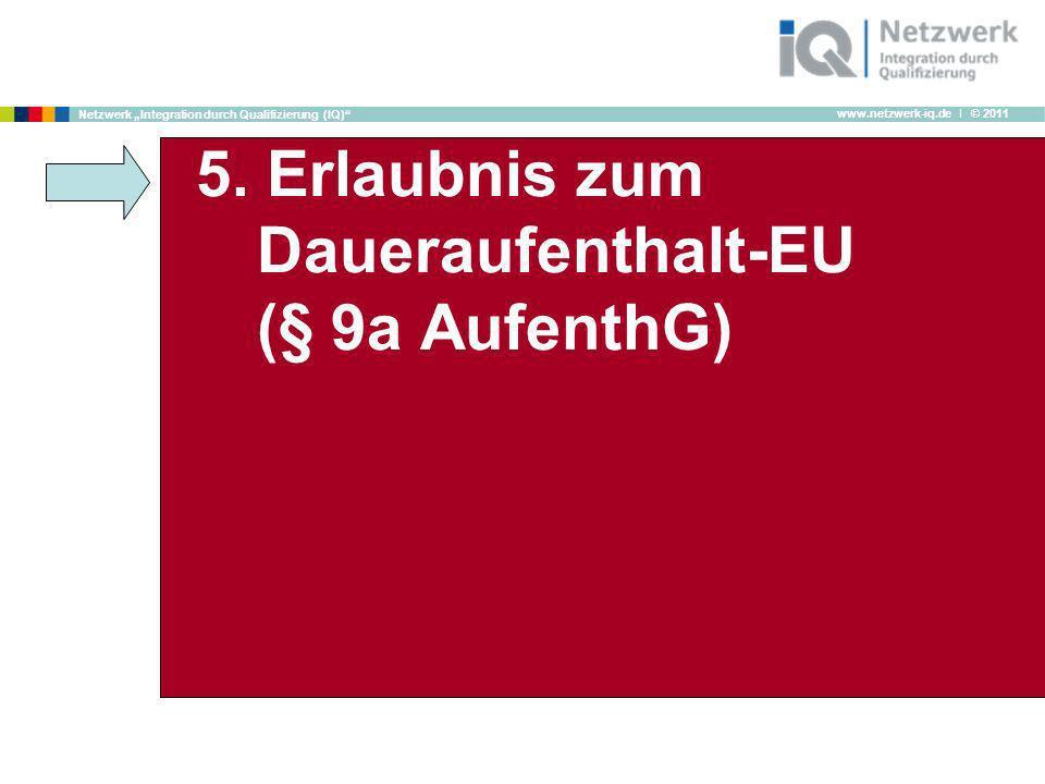 5. Erlaubnis zum Daueraufenthalt-EU (§ 9a AufenthG)