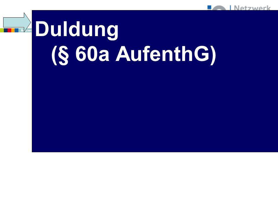 Duldung (§ 60a AufenthG)