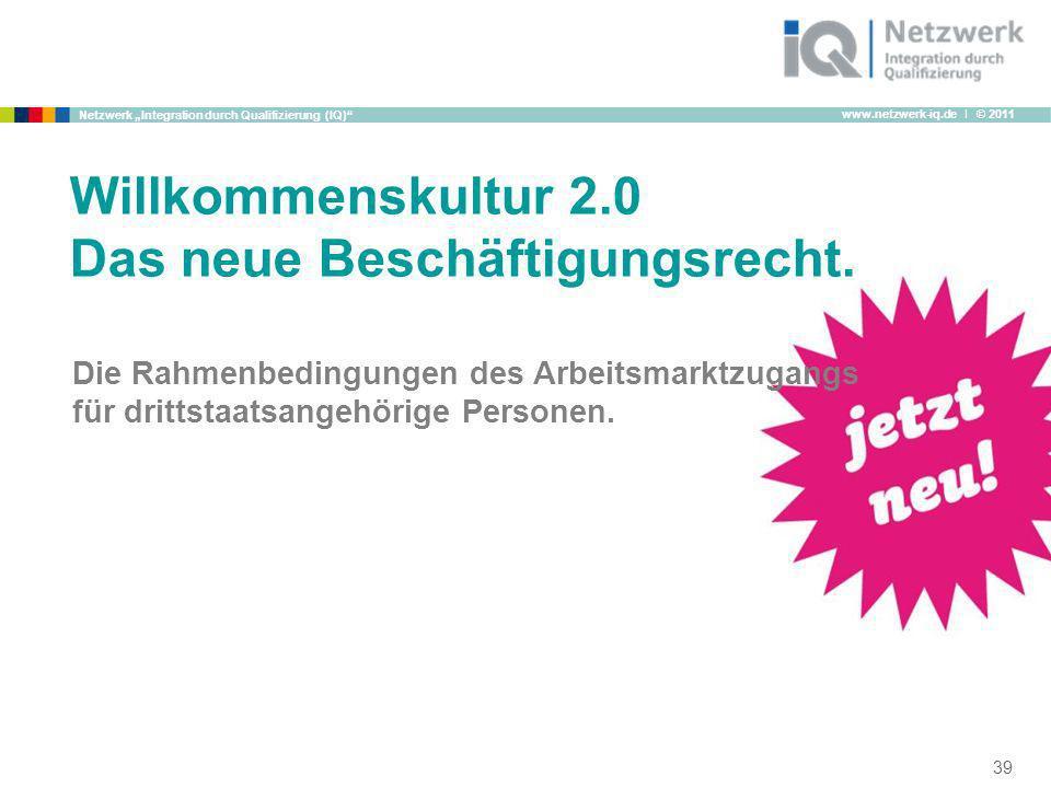 Willkommenskultur 2.0 Das neue Beschäftigungsrecht.