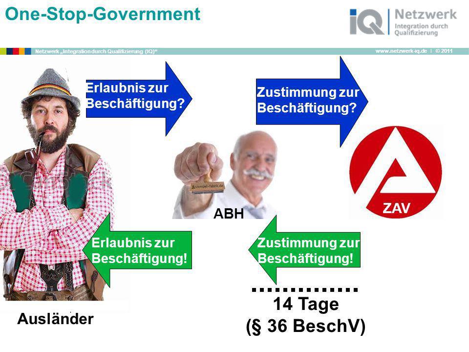 One-Stop-Government 14 Tage (§ 36 BeschV) Ausländer ZAV ABH