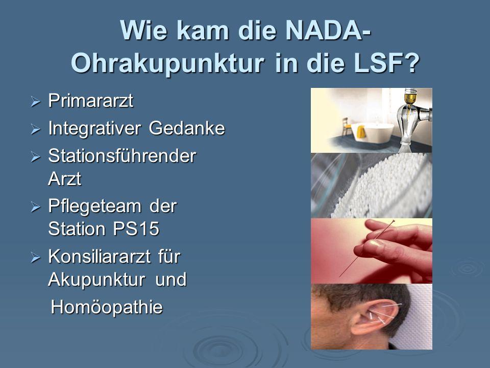 Wie kam die NADA-Ohrakupunktur in die LSF