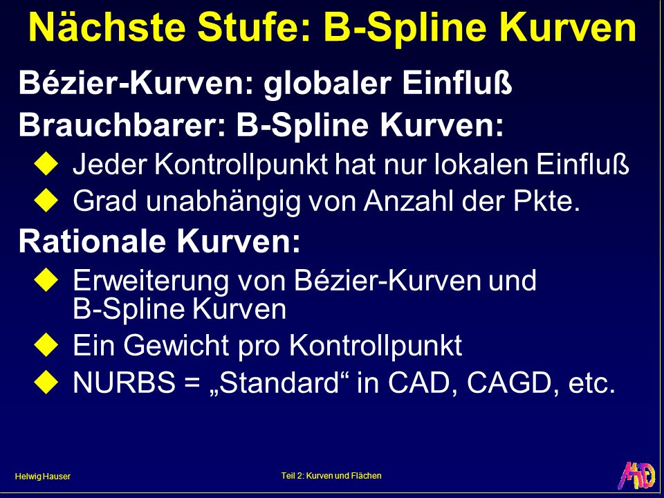 Nächste Stufe: B-Spline Kurven