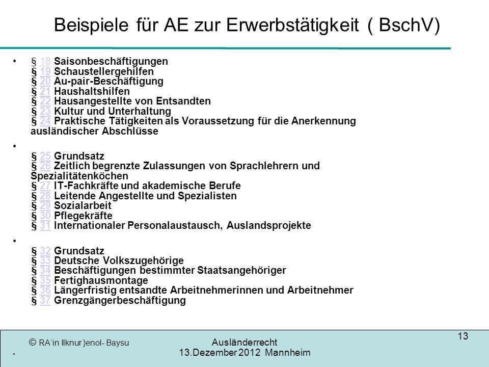 Beispiele für AE zur Erwerbstätigkeit ( BschV)