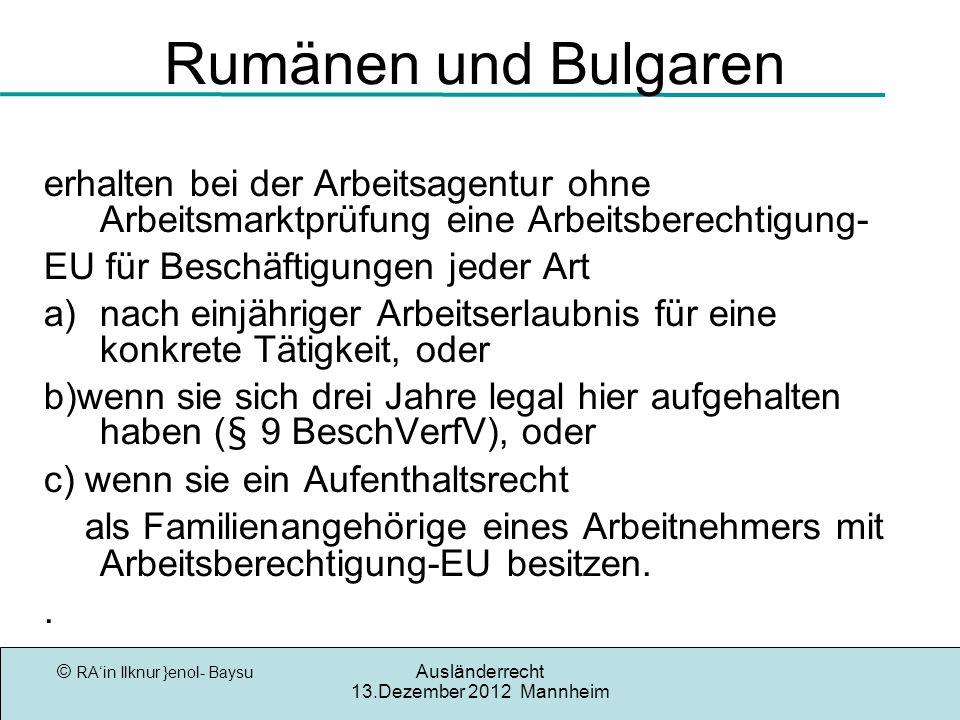 Rumänen und Bulgaren erhalten bei der Arbeitsagentur ohne Arbeitsmarktprüfung eine Arbeitsberechtigung-