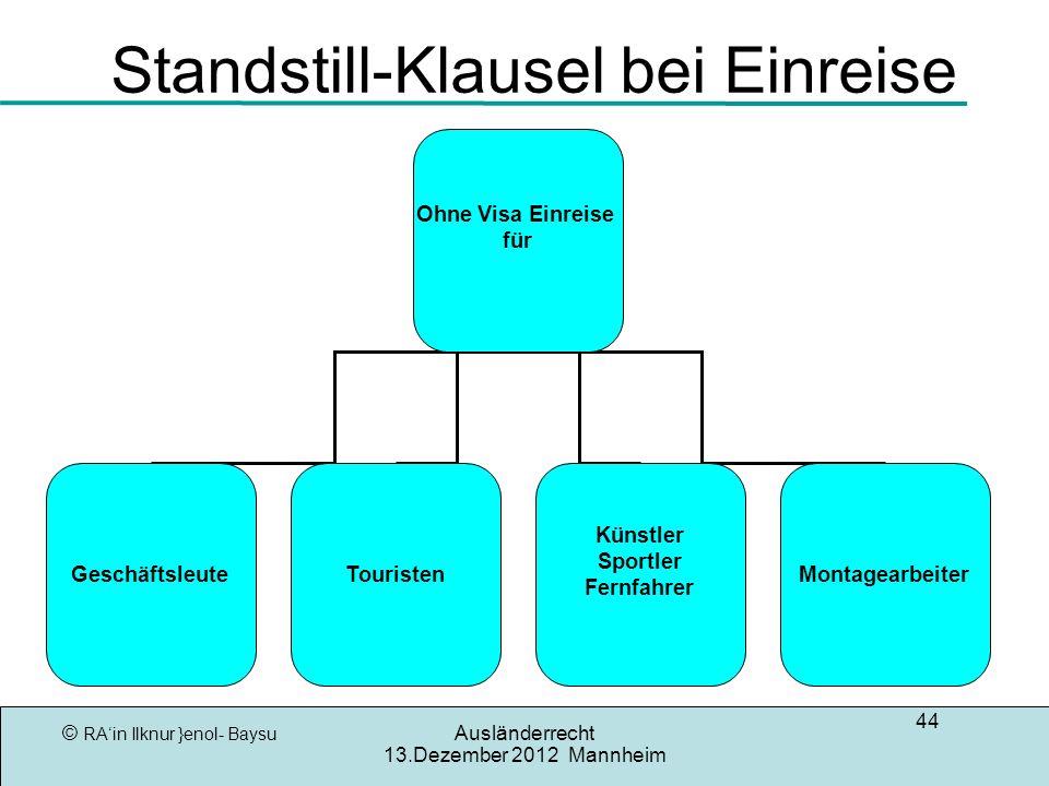 Standstill-Klausel bei Einreise