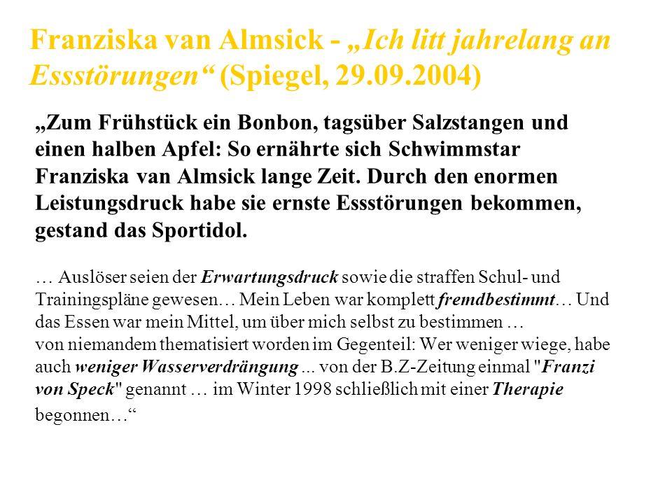 """Franziska van Almsick - """"Ich litt jahrelang an Essstörungen (Spiegel, 29.09.2004)"""