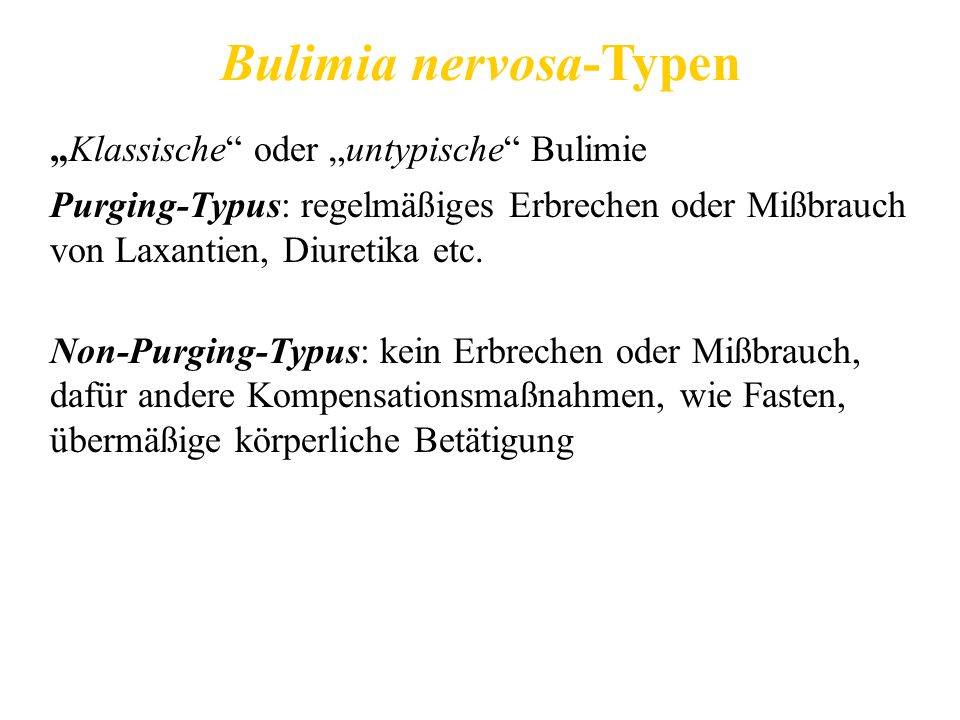 Bulimia nervosa-Typen