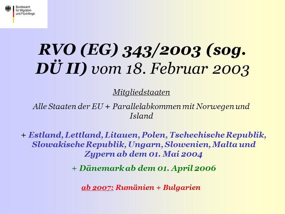 RVO (EG) 343/2003 (sog. DÜ II) vom 18. Februar 2003