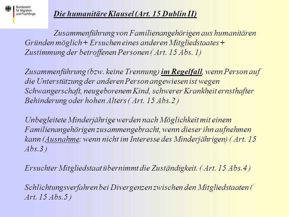 Die humanitäre Klausel (Art. 15 Dublin II)