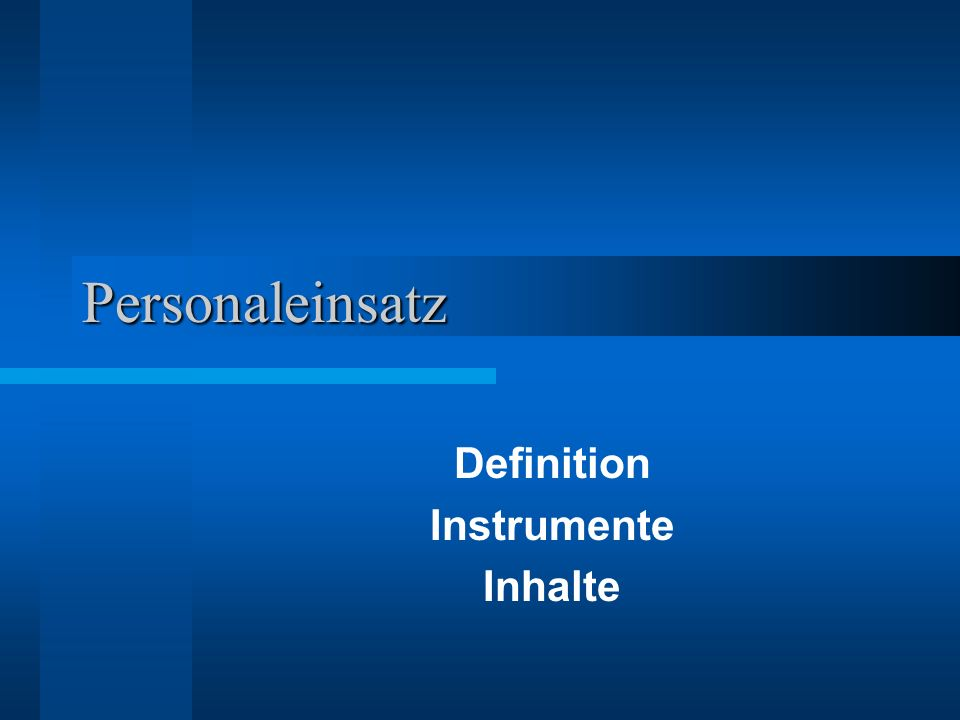 Definition Instrumente Inhalte