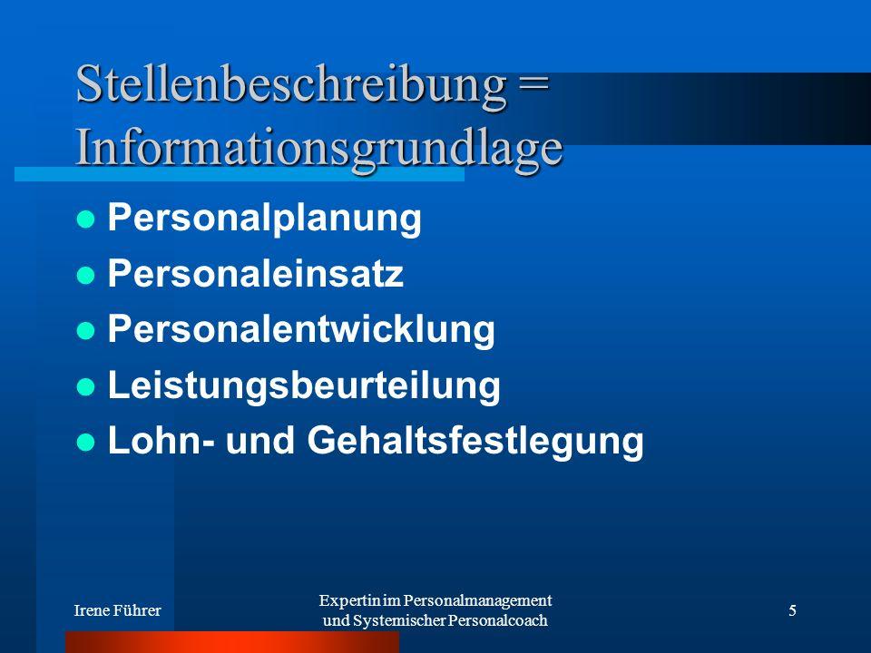 Stellenbeschreibung = Informationsgrundlage