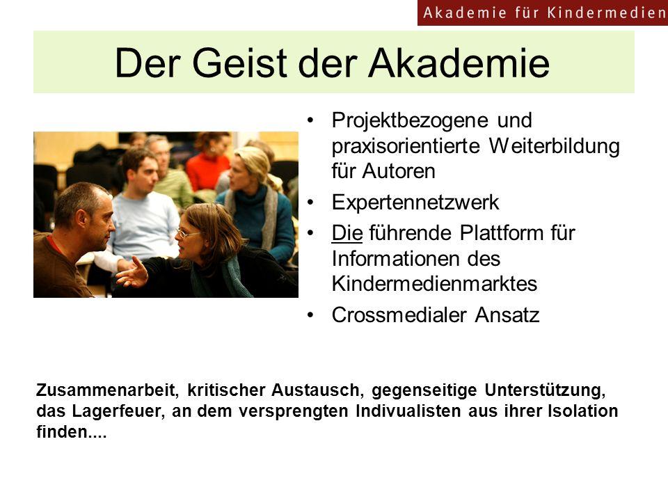 Der Geist der Akademie Projektbezogene und praxisorientierte Weiterbildung für Autoren. Expertennetzwerk.