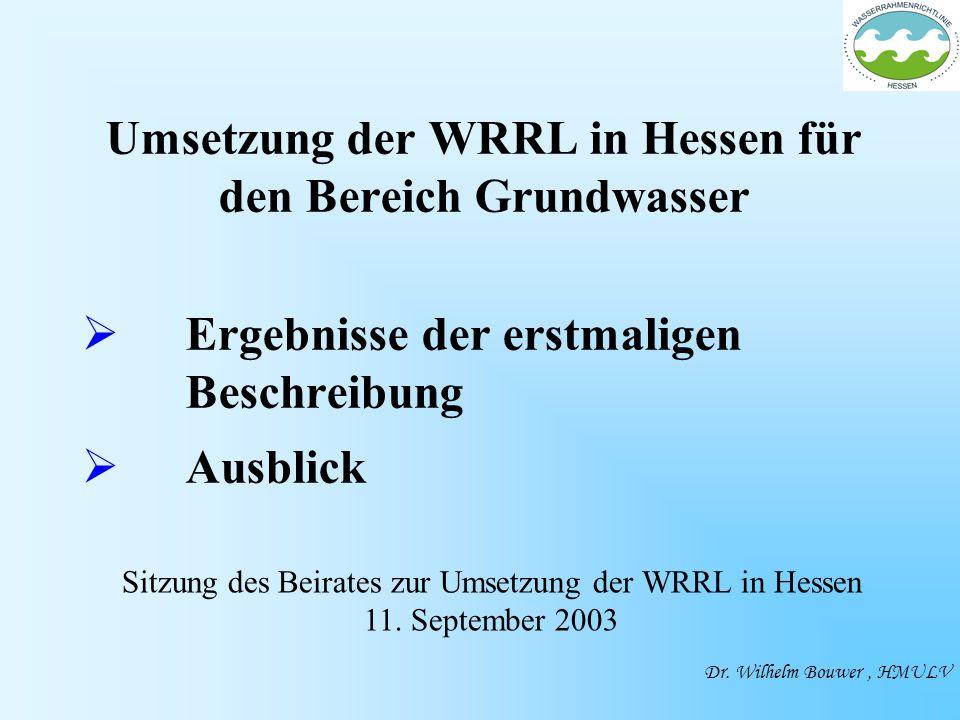 Umsetzung der WRRL in Hessen für den Bereich Grundwasser