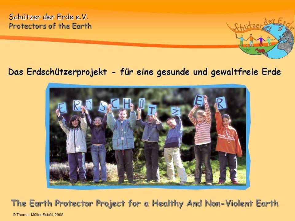 Das Erdschützerprojekt - für eine gesunde und gewaltfreie Erde