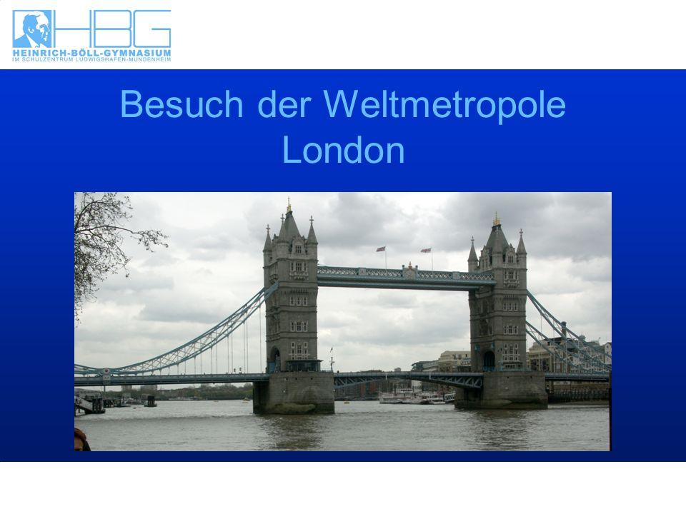 Besuch der Weltmetropole London