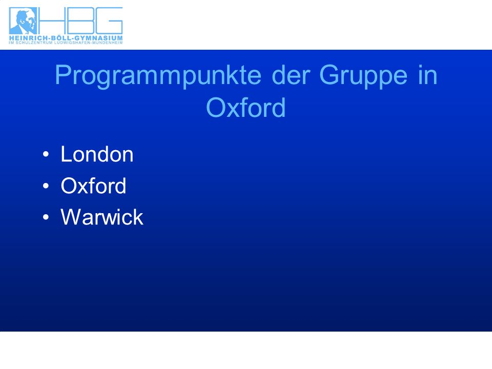 Programmpunkte der Gruppe in Oxford