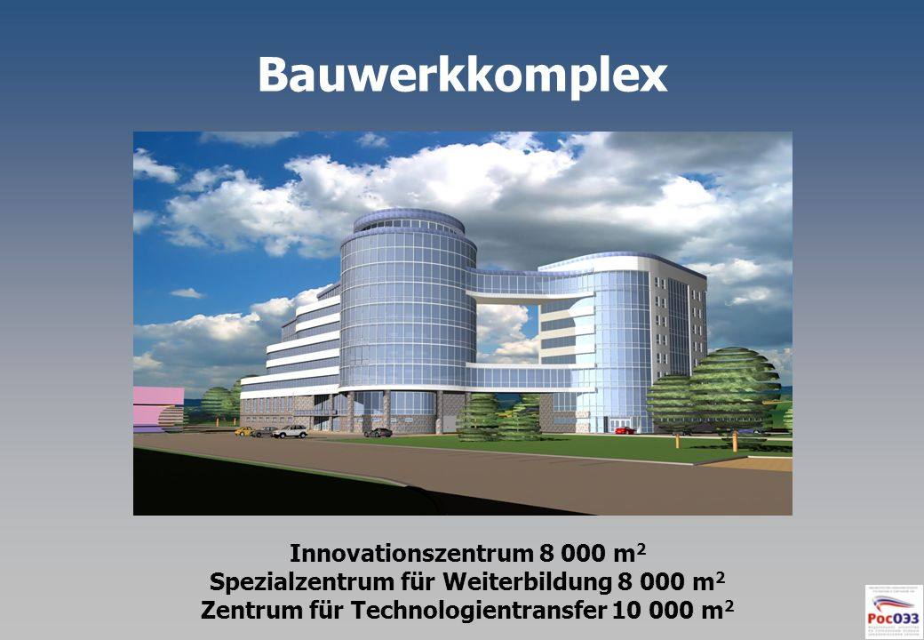 Bauwerkkomplex Innovationszentrum 8 000 m2
