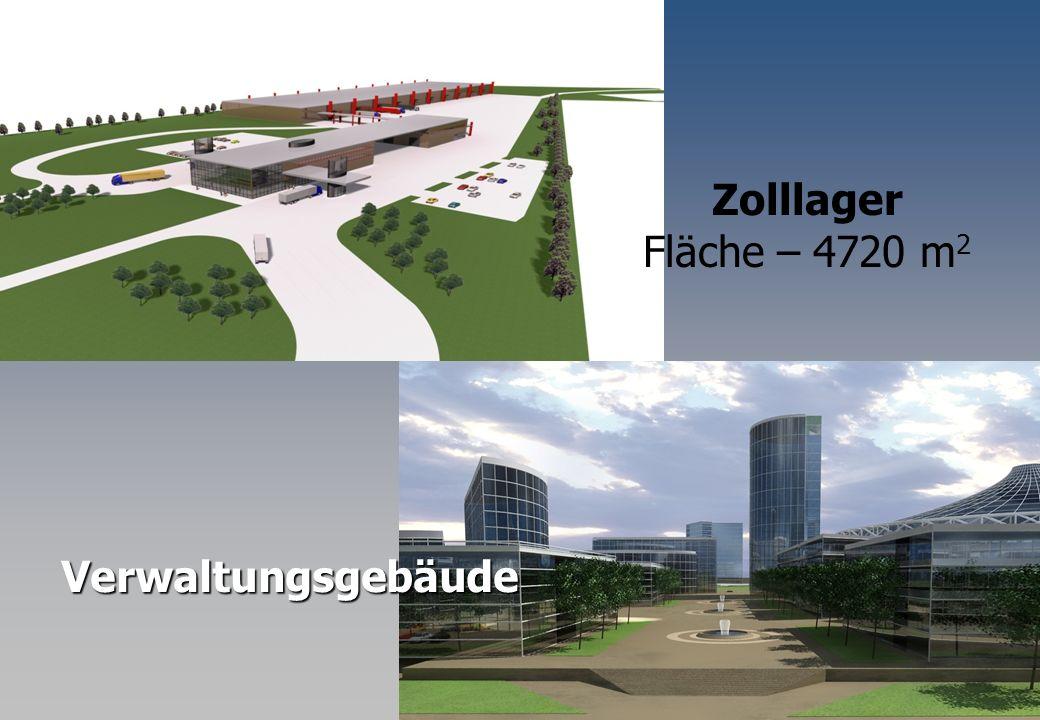 Zolllager Fläche – 4720 m2 Verwaltungsgebäude