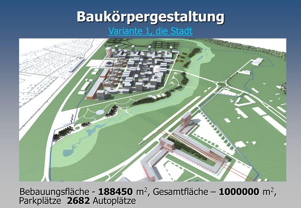 Baukörpergestaltung Variante 1, die Stadt