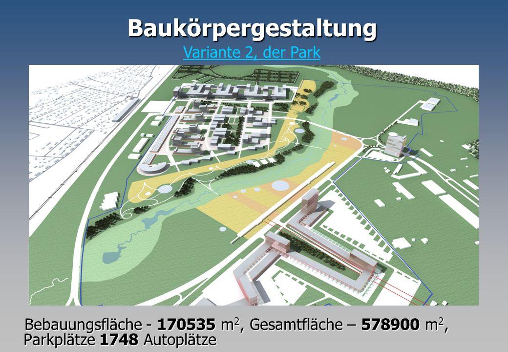 Baukörpergestaltung Variante 2, der Park