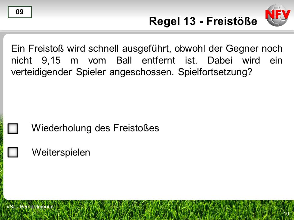 Regel 13 - Freistöße 09.