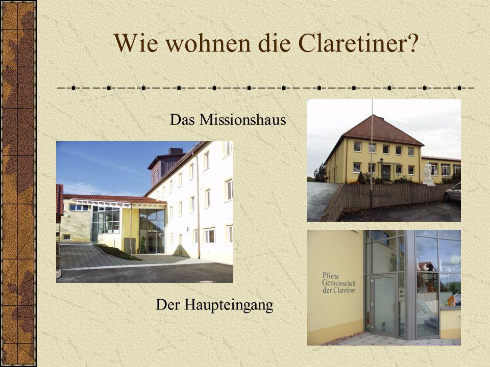 Wie wohnen die Claretiner