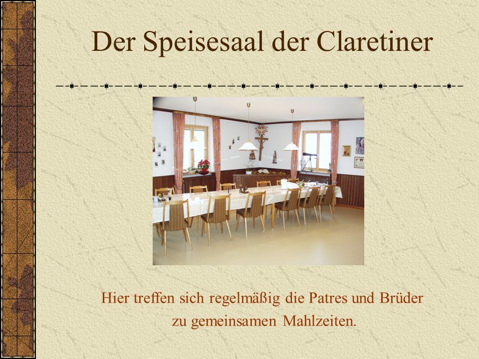 Der Speisesaal der Claretiner