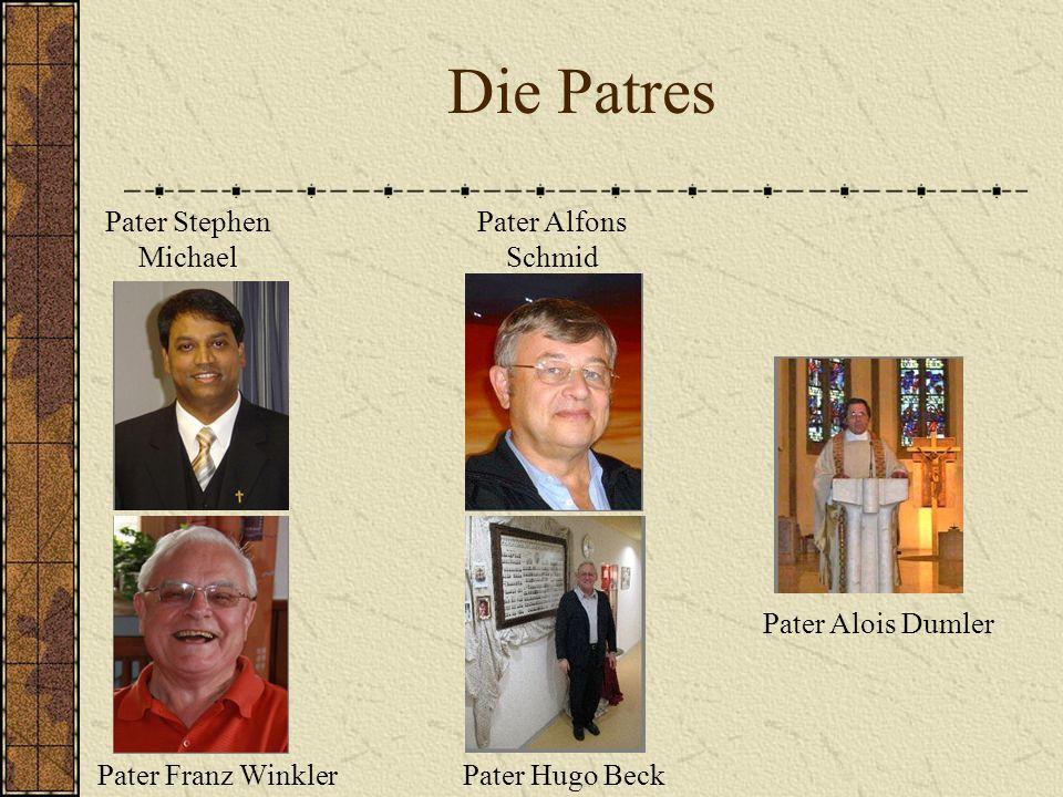 Die Patres Pater Stephen Michael Pater Alfons Schmid