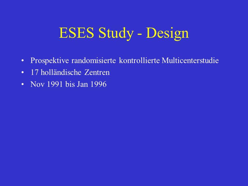 ESES Study - Design Prospektive randomisierte kontrollierte Multicenterstudie. 17 holländische Zentren.