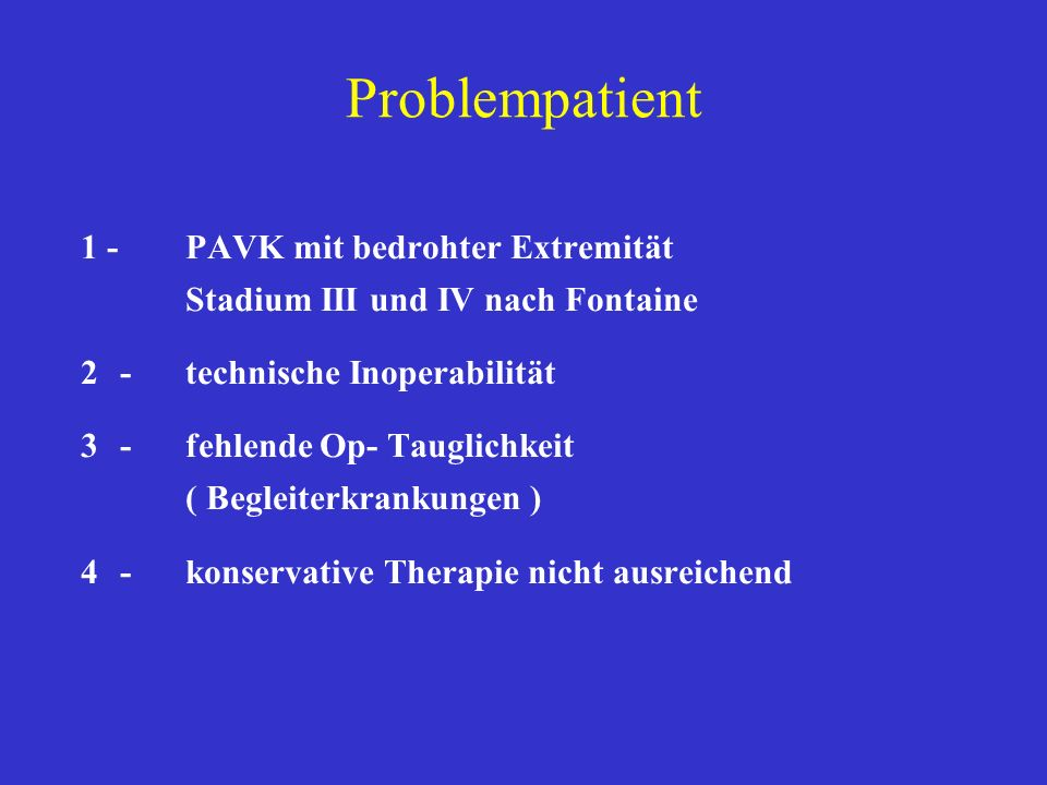 Problempatient 1 - PAVK mit bedrohter Extremität