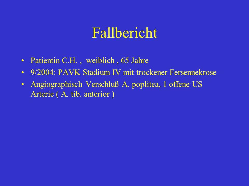 Fallbericht Patientin C.H. , weiblich , 65 Jahre
