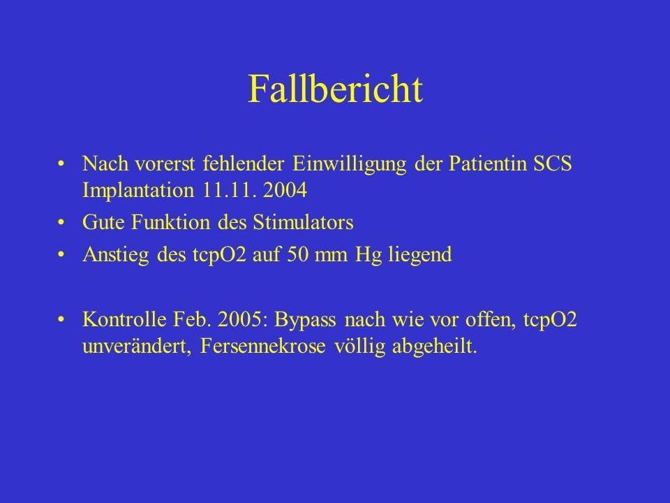 Fallbericht Nach vorerst fehlender Einwilligung der Patientin SCS Implantation 11.11. 2004. Gute Funktion des Stimulators.