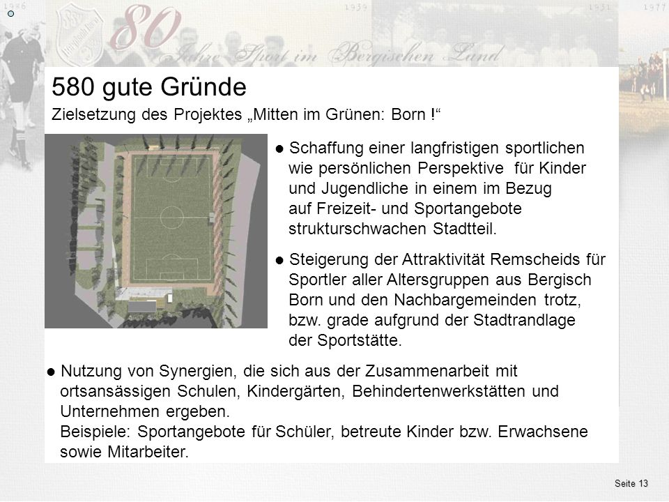 "580 gute Gründe Zielsetzung des Projektes ""Mitten im Grünen: Born !"