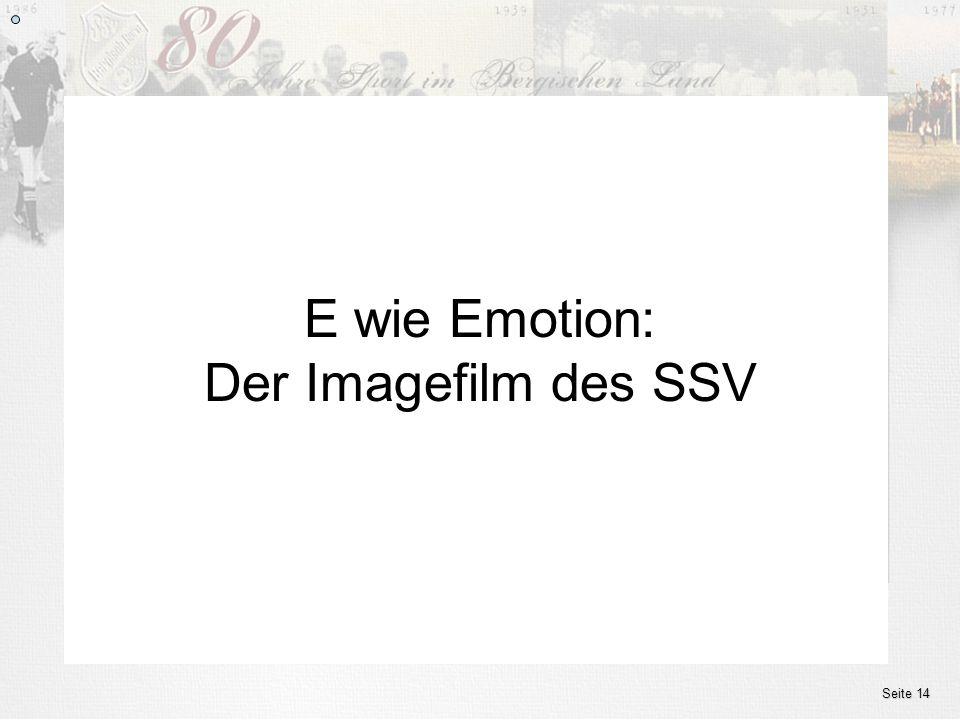 E wie Emotion: Der Imagefilm des SSV