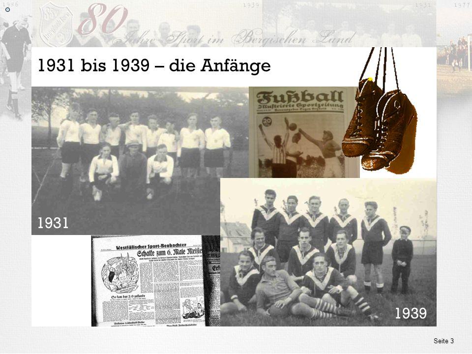1931 bis 1939 – die Anfänge 1931 1939 Seite 3