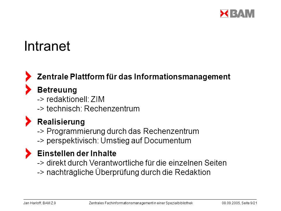 Intranet Zentrale Plattform für das Informationsmanagement Betreuung