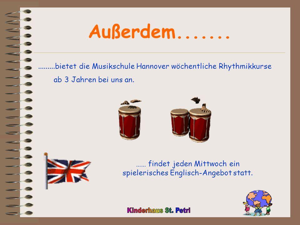 …… findet jeden Mittwoch ein spielerisches Englisch-Angebot statt.
